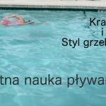 Świetna nauka pływania – kraul i grzebiet