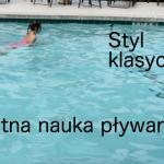 Pływanie żabką (styl klasyczny) – świetna nauka pływania