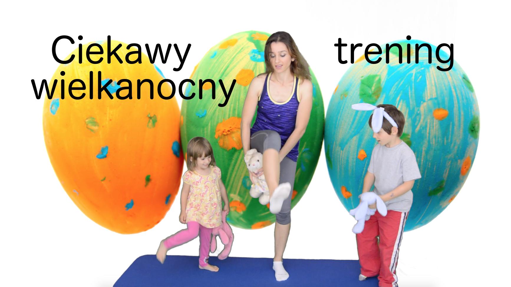 wielkanoc, ćwiczenia z dzieckiem