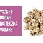 Ciasteczka owsiane – zdrowe i pyszne